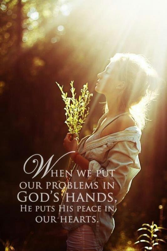 When we put our problems in God's hands, He puts peace in our hearts Picture Quote #1