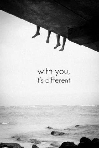 With you, it's different Picture Quote #1