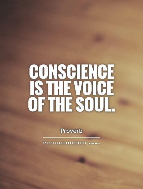 Conscience is the voice of the soul Picture Quote #1