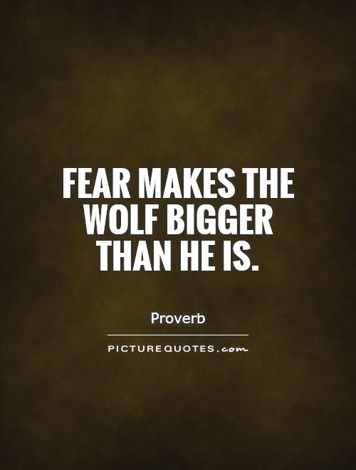 Wolf Fear Quotes And S...