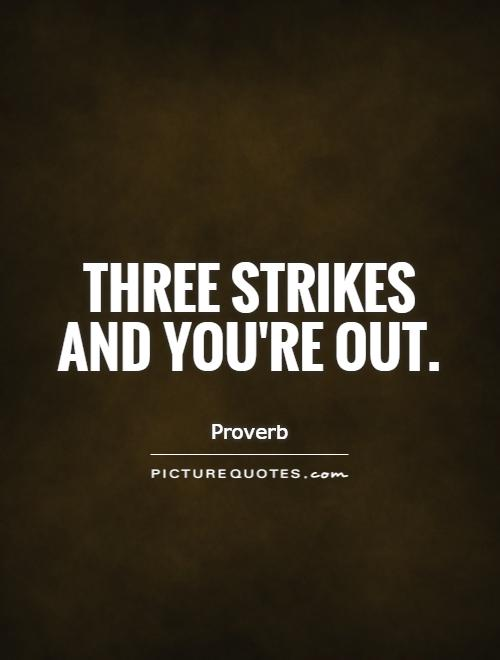 three strikes and youre out essay