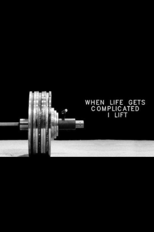When life gets complicated I lift Picture Quote #1
