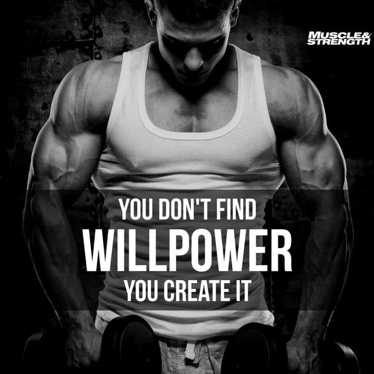 You don't find will power, you create it Picture Quote #1