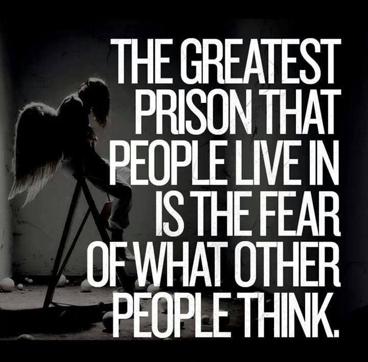 The greatest prison that people live in is the fear of what other people think Picture Quote #1