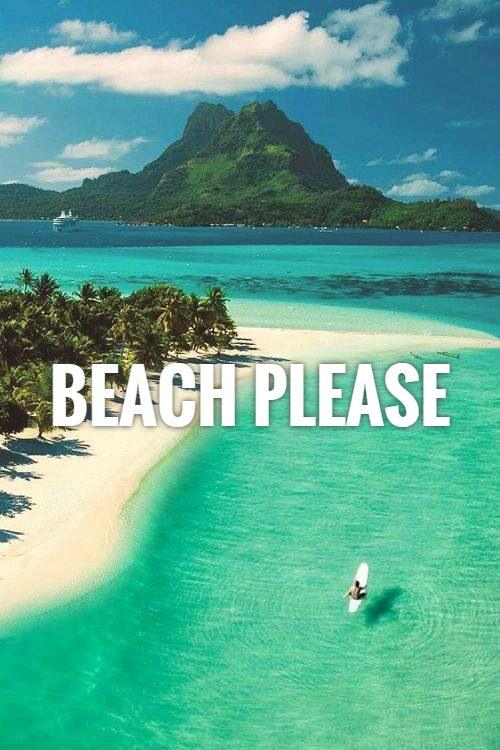 Beach Please Picture Quote 1