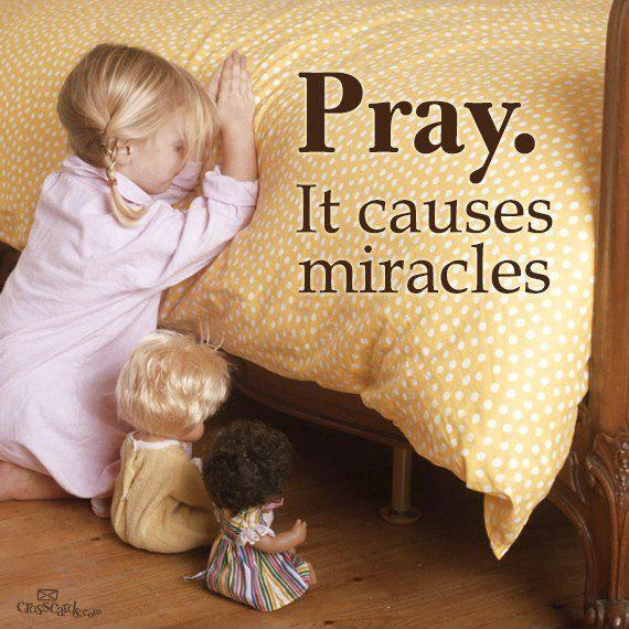 Pray. It causes miracles Picture Quote #1