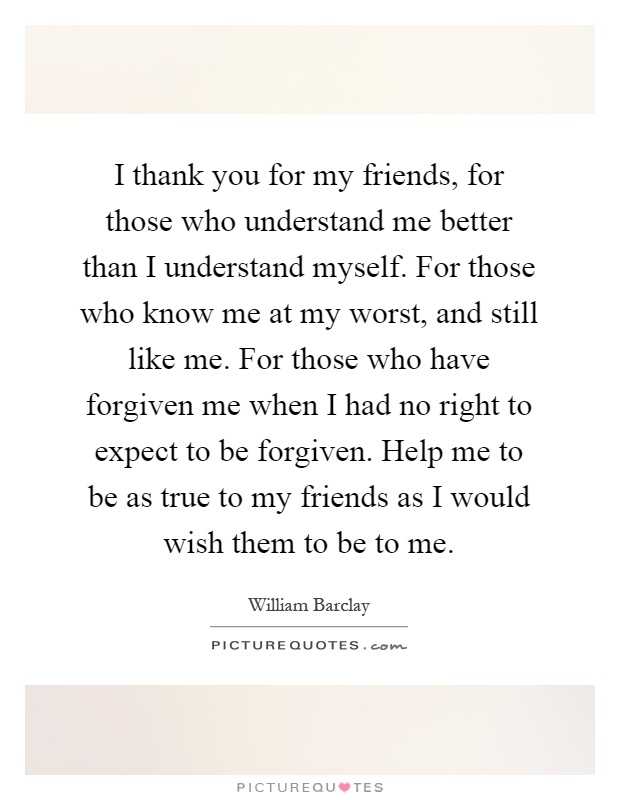 Quotes About Friends Not Understanding You: Not ...