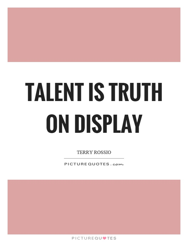 Talent Quotes - All About Quotes Ideas