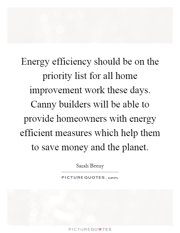energy efficiency should be on the priority list for all home