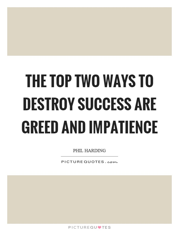 Greed Is Good Movie Quote: Greed Picture Quotes - Page 5