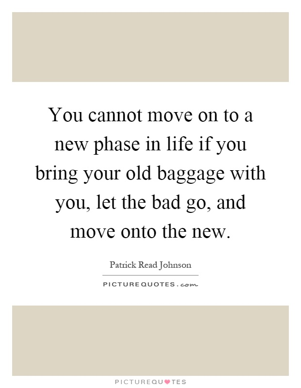 how to let go and move on with your life