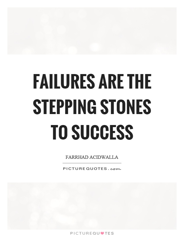 Essay on failures are the stepping stones to success
