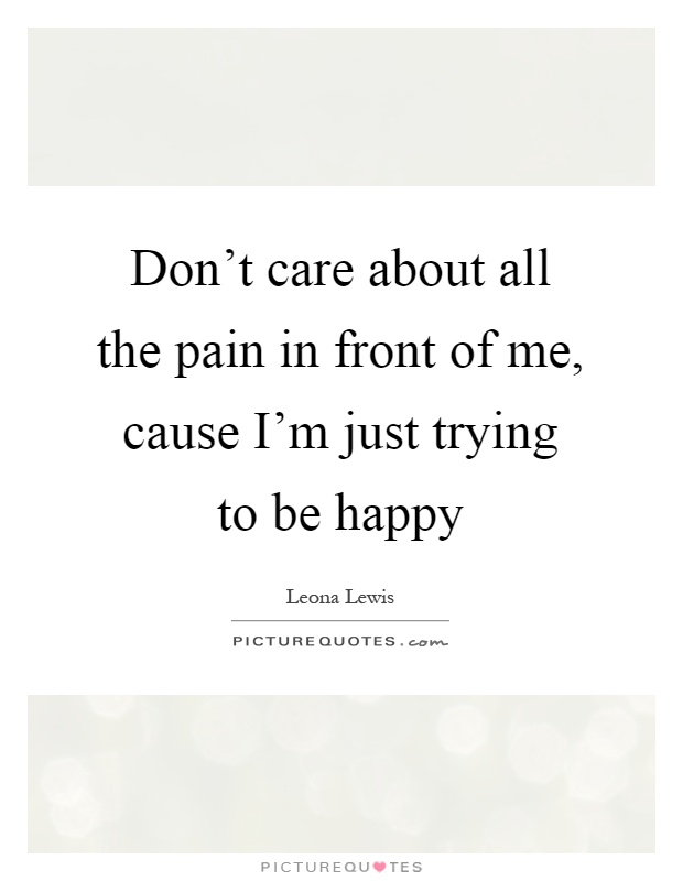 quotes about trying to be happy