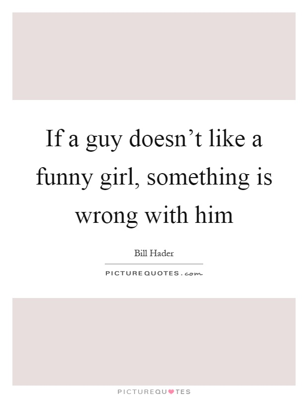 quotes about dating the wrong guy Love gone bad quotes it is so easy for a woman to become what the man she loves believes her you think wrong—i have as much soul as you,—and full as.