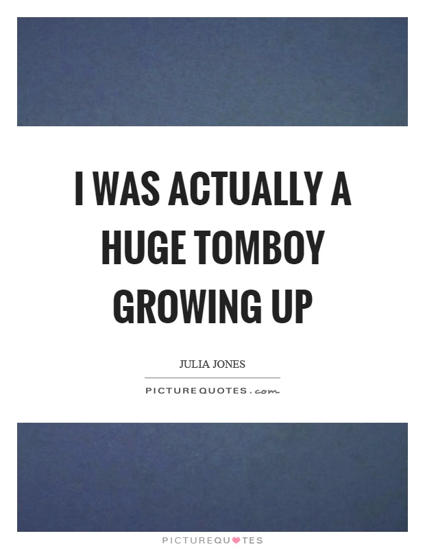 tomboy quotes tomboy sayings tomboy picture quotes