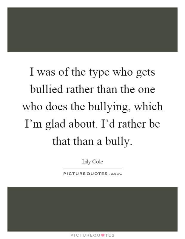 Bullied Quotes | Bullied Sayings | Bullied Picture Quotes - Page 3