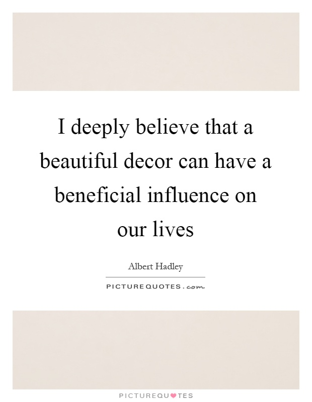 Decor quotes decor sayings decor picture quotes for Decoration quote