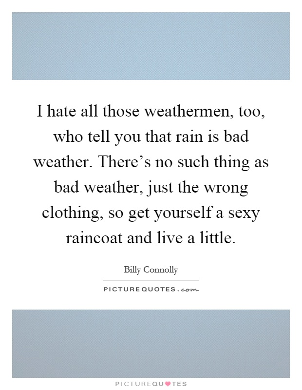 8e37f625425a Raincoat Quotes