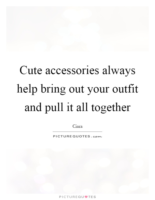 Cute Outfit Quotes