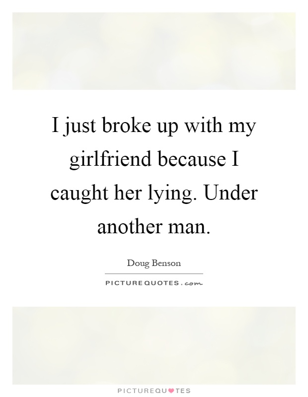 broke up with girlfriend quotes