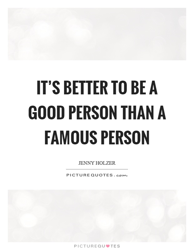 Good Person Quotes & Sayings