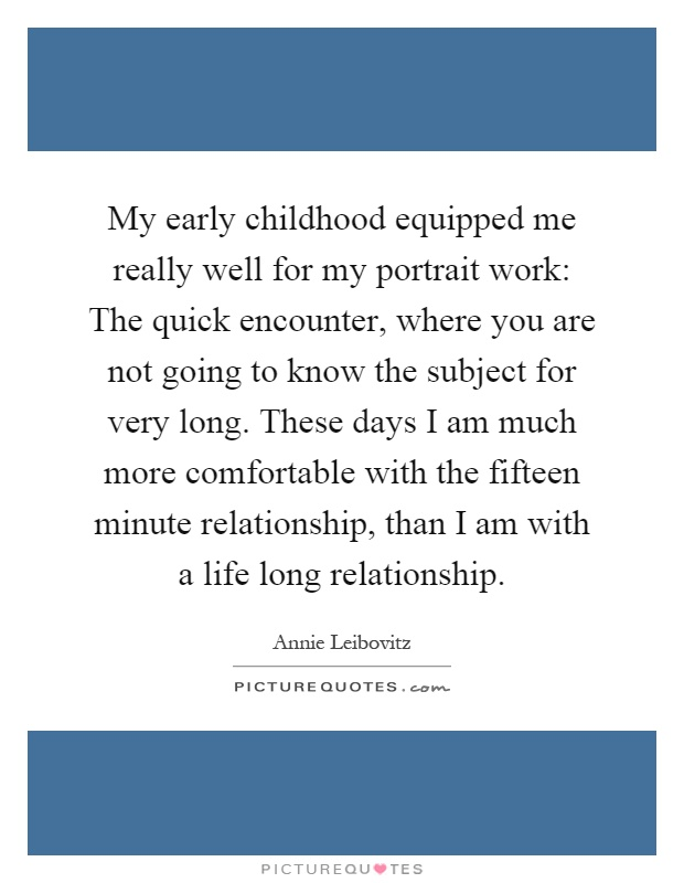 Early Relationship Quotes: Early Childhood Quotes & Sayings