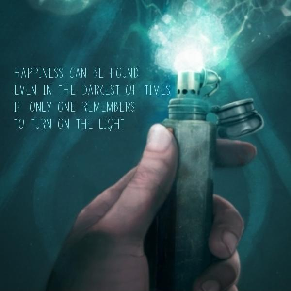Happiness can be found, even in the darkest of times, if one only remembers to turn on the light Picture Quote #1