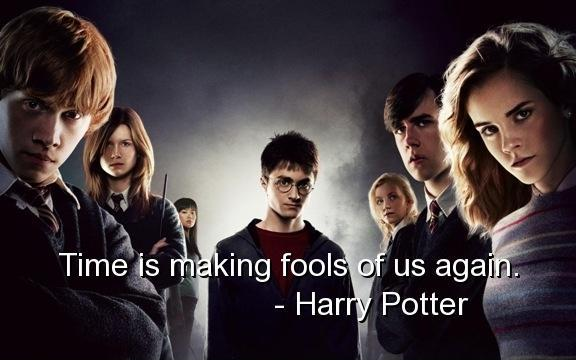 Time is making fools of us again Picture Quote #2
