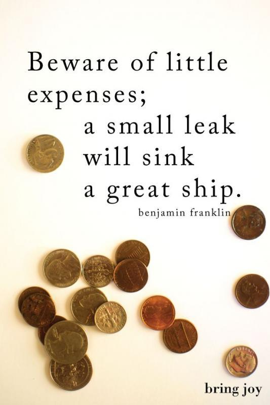 Beware of little expenses. A small leak will sink a great ship Picture Quote #1