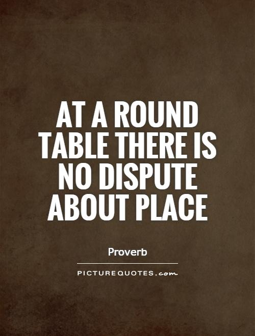 Dispute quotes dispute sayings dispute picture quotes for Table quotes