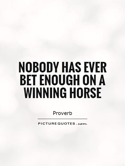 Gambling sayings quotes gambling towns in colorado