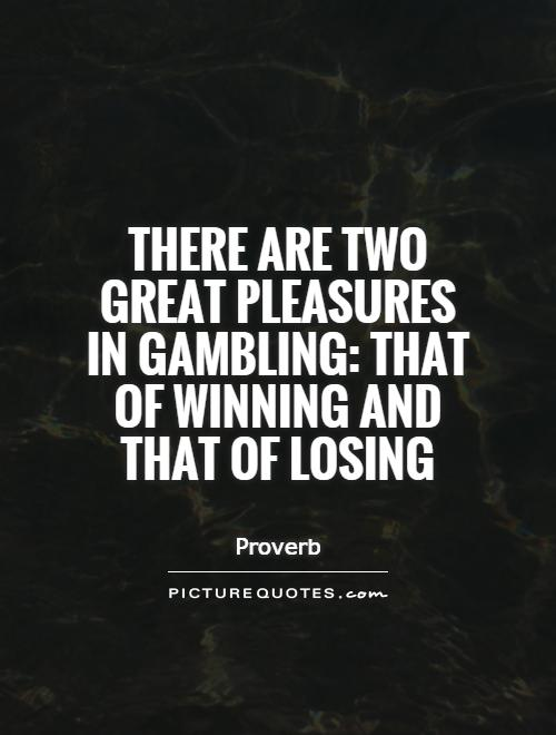Gambling sayings nevada hotel and casino