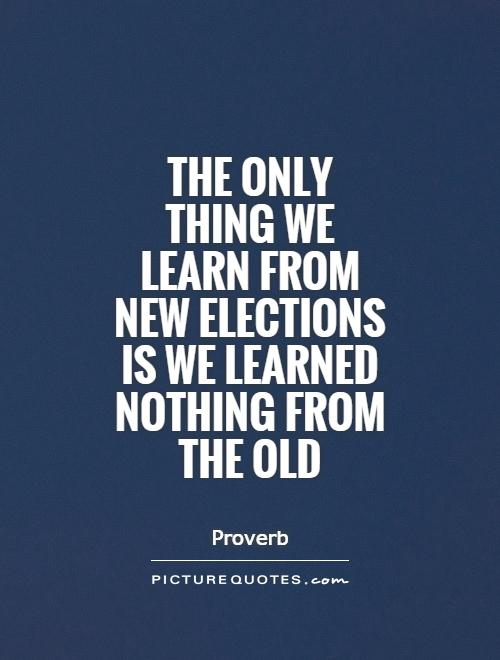 elections quotes elections sayings elections picture
