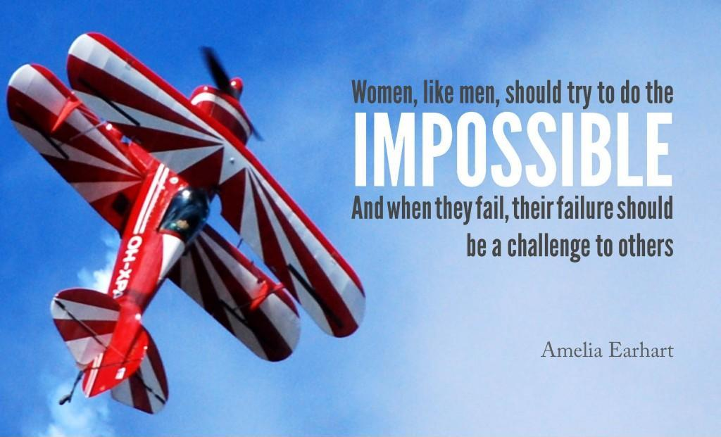 Women, like men, should try to do the impossible, and when they fail, their failure should be a challenge to others Picture Quote #1