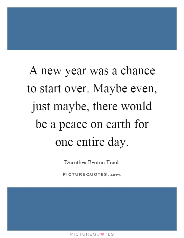 A new year was a chance to start over. Maybe even, just maybe ...