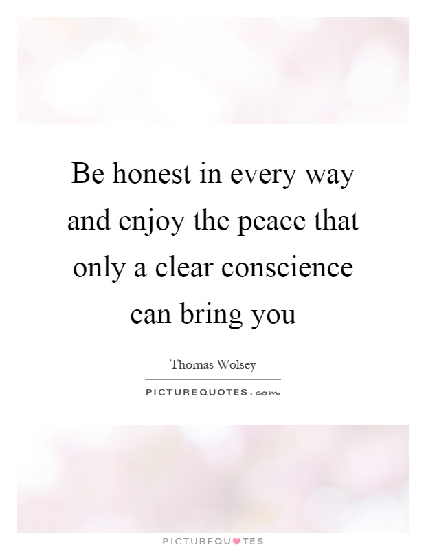 Clear Conscience Quotes Amp Sayings Clear Conscience