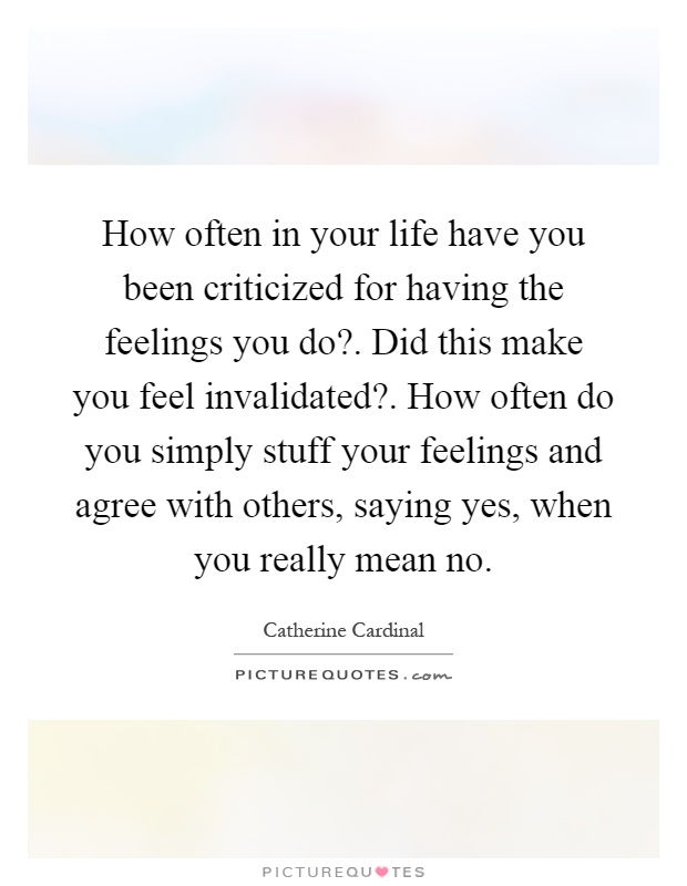 Invalidating your feelings quotes