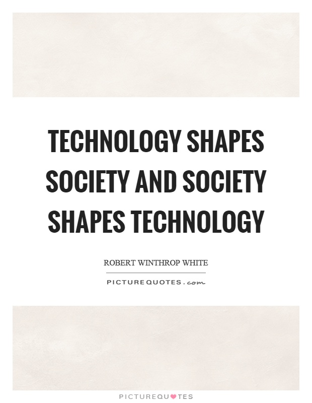 essays about technology and society Technology and contemporary society research papers chronicle the influence of technological innovations and the history of technology.