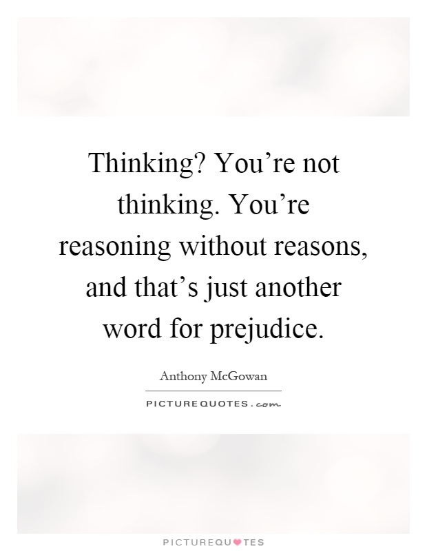 Thinking? You're Not Thinking. You're Reasoning Without