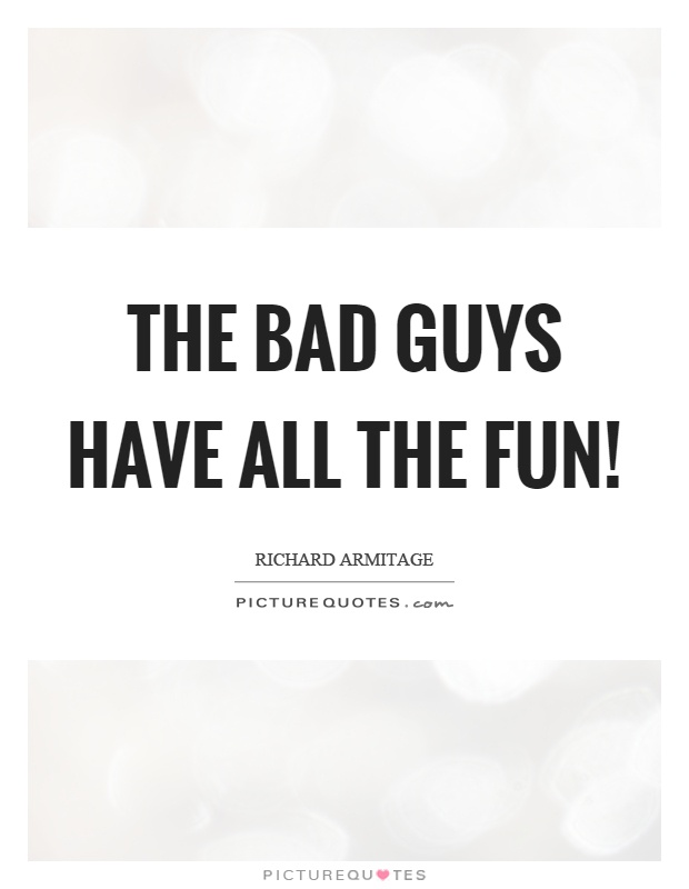 Quotes on dating bad guys
