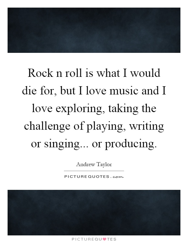 Rock N Roll Quotes About Love : Rock N Roll Quotes & Sayings Rock N Roll Picture Quotes