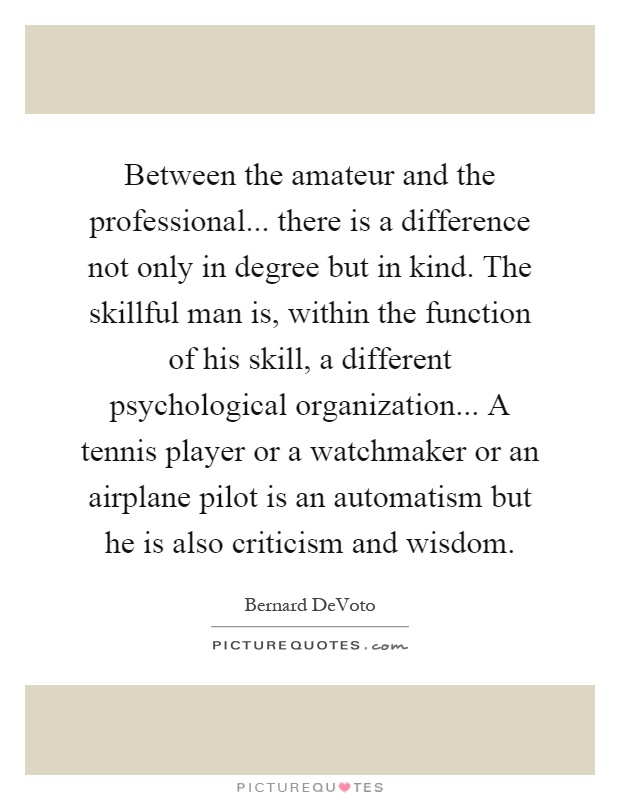 Professional versus Amateur in performance Spotlites