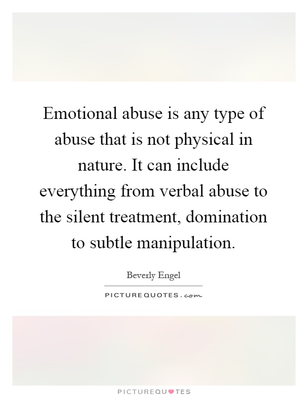 Emotional Abuse Quotes Images Interesting Emotional Abuse Is Any Type Of Abuse That Is Not Physical In