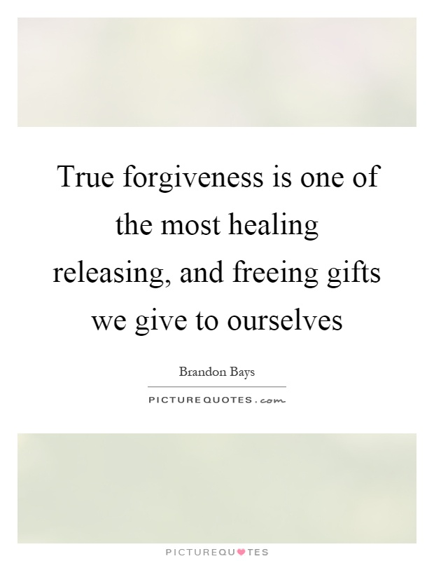 True forgiveness is one of the most healing releasing, and freeing gifts we give to ourselves Picture Quote #1