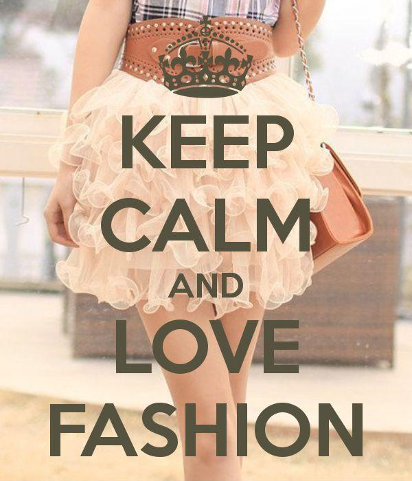 Keep Calm And Love Fashion Picture Quotes