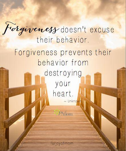 Forgiveness doesn't excuse behavior. Forgiveness prevents their behavior from destroying your heart Picture Quote #1