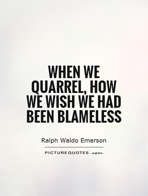 Funny Quotes About Lovers Quarrel : Argument Quotes Arguing Quotes Ralph Waldo Emerson Quotes
