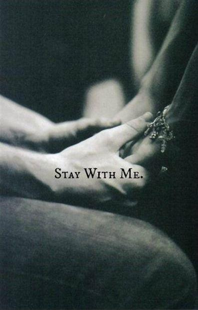 Stay with me Picture Quote #1