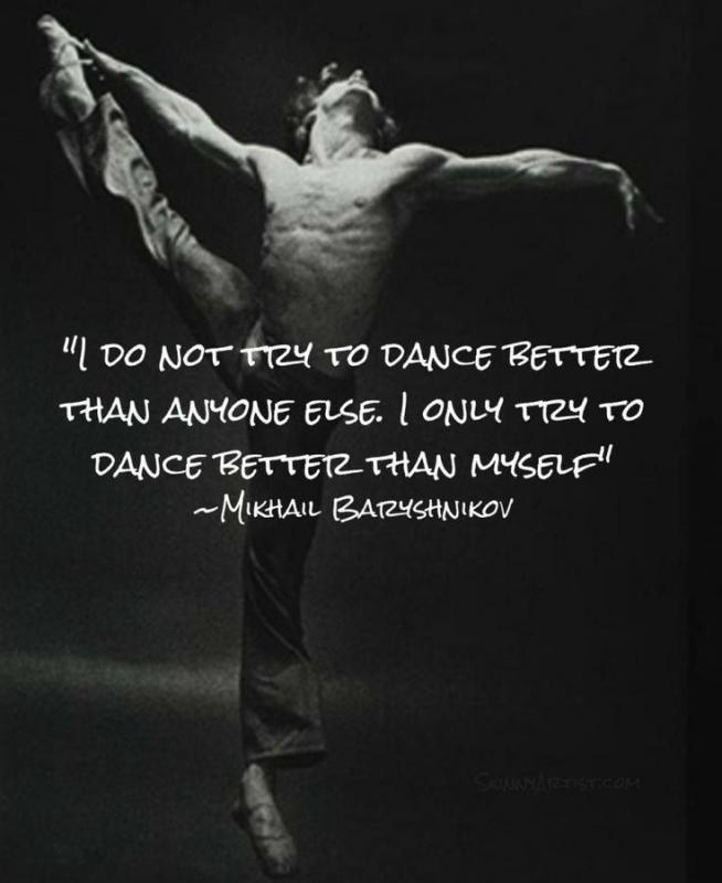 I do not try to dance better than anyone else. I only try to dance better than myself Picture Quote #1