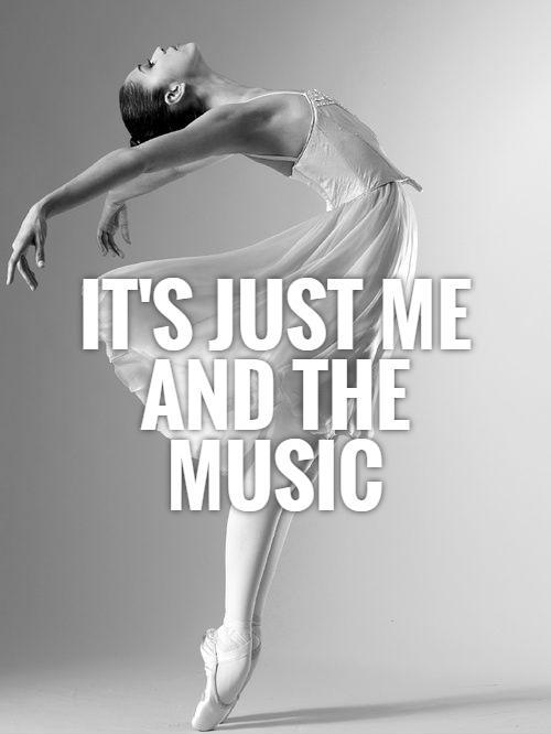 It's just me and the music Picture Quote #1